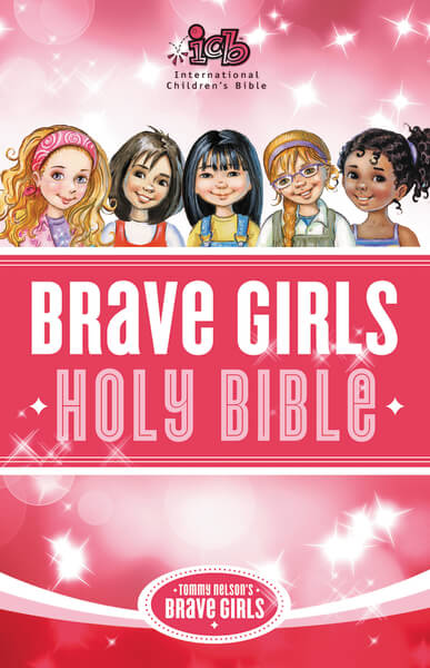 Girls Bible, Brave Girls, Children's Bible, ICB, International Children's Bible, Brave Girls Bible