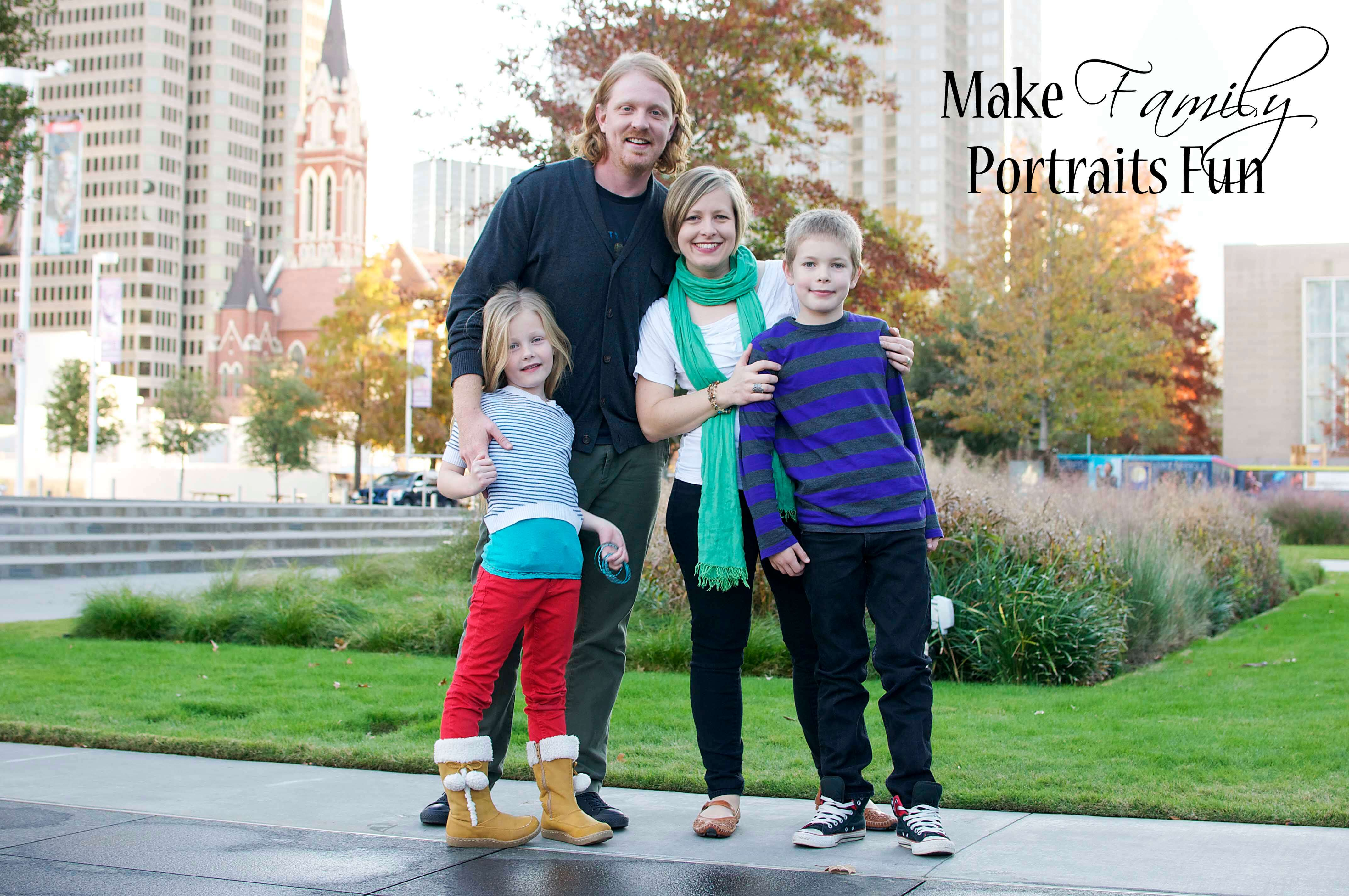 Make Family Portraits Fun